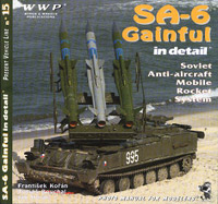 SA-6 Gainful in Detail: Soviet Modern Mobile Anti-Aircraft Launcher 2P25M1/M2/M3