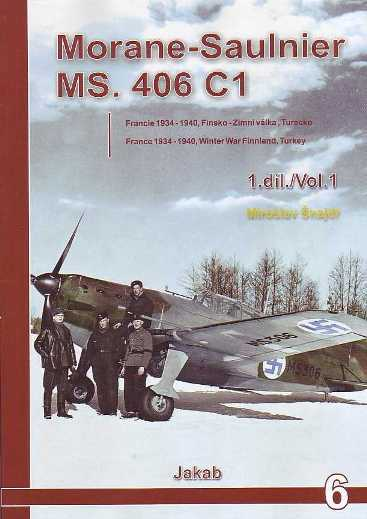 Morane-Saulnier MS.406 C1 Vol.1: France 1934-1940, Winter War Finnland, Turkey