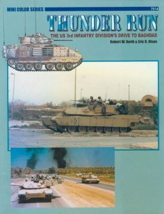 Thunder Run : The US 3rd Infantry Division's Drive to Baghdad