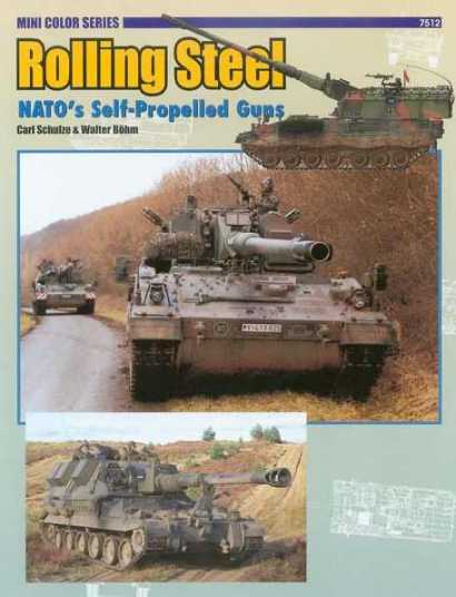 Rolling Steel : Nato's Self Propelled Guns