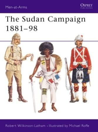 The Sudan Campaigns 1881-98