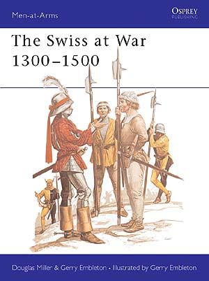 The Swiss at War 1300-1500