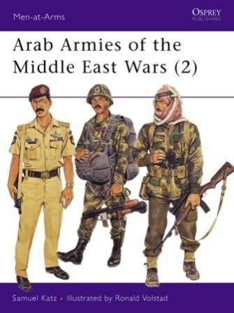 Arab Armies of the Middle East Wars (2) Post 1973