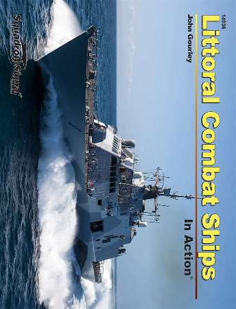 Littoral Combat Ships in Action