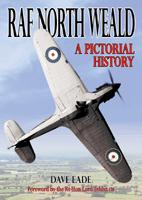 RAF North Weald: A Pictoral History