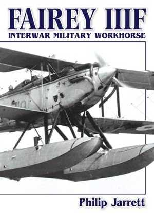 Fairey IIIF: Interwar Military Workhorse