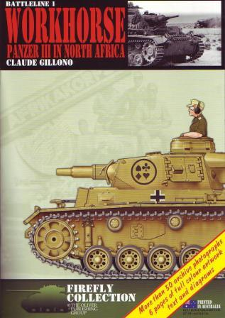 Workhorse: Panzer III in North Africa