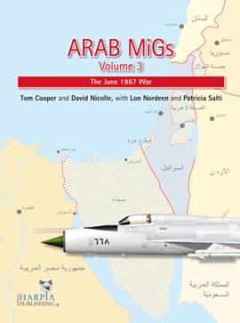 Arab MiGs Volume 3: The 1967 War