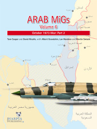 Arab MiGs Volume 6: October 1973 War: Part 2