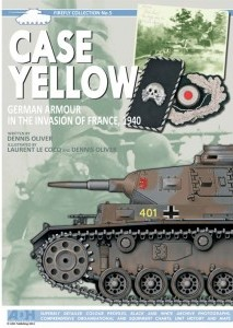 Case Yellow: German Armour in the Invasion of France, 1940
