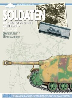 Soldaten: The German Soldier in World War 2. Volume 1. Holland