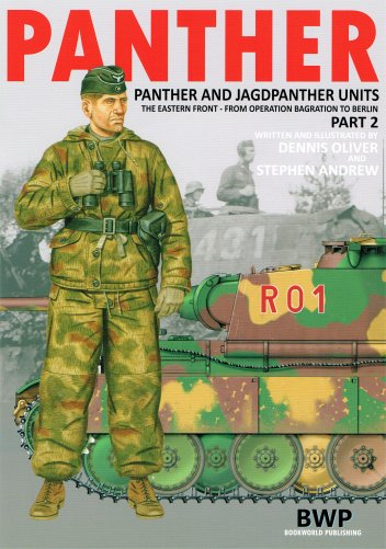 Panther and Jagdpanther Units in the East: Bagration to Berlin Vol.2