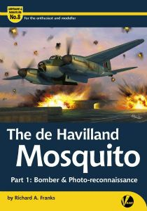The de Havilland Mosquito - Part 1: Bomber & Photo-Reconnaissance