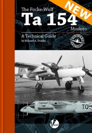 The Focke-Wulf Ta 154 Moskito - A Technical Guide