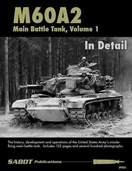 M60A2 Main Battle Tank, Volume 1