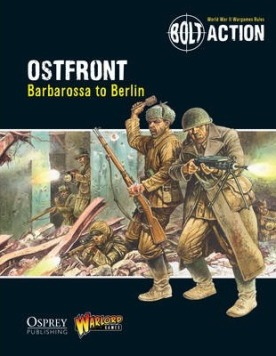 Bolt Action: Ostfront - Barbarossa to Berlin