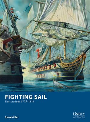 Fighting Sail: Fleet Actions 1775-1815