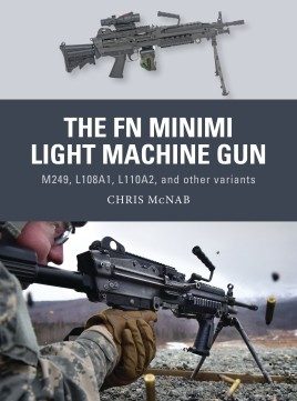 The FN Minimi Light Machine Gun - M249, L108A1, L110A2, and Other Variants