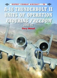 A-10 Thunderbolt II Units of Operation Enduring Freedom, 2002-07