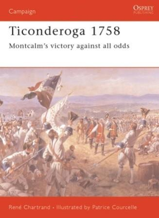 Ticonderoga 1758: Montcalm's Victory Against All Odds