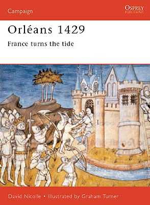 Orleans 1429: France turns the Tide