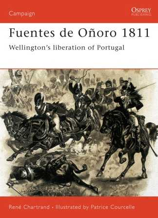 Fuentes de Onoro 1811: Wellington's Liberation of Portugal