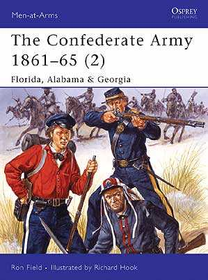 The Confederate Army 1861-65 (2): Florida, Alabama & Georgia