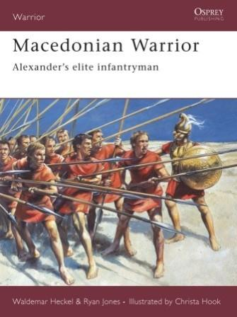Macedonian Warrior: Alexander's Elite Infantryman