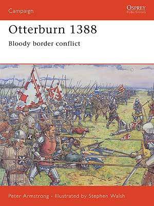 Otterburn 1388: Bloody border Conflict