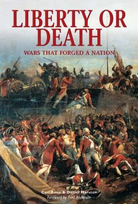 Liberty or Death: Wars That Forged a Nation