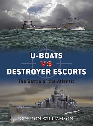 U-Boats Vs Destroyer Escorts: The Battle of the Atlantic