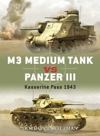M3 Medium Tank vs Panzer III: Kasserine Pass, 1943