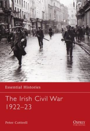 The Irish Civil War 1922-23