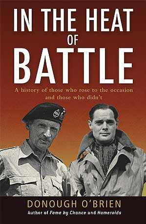 In the Heat of Battle: a History of Those Who Rose to the Occaion and Those Who Didn't