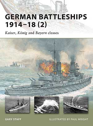 German Battleships 1914-18 (2): Kaiser, Konig and Bayern Classes