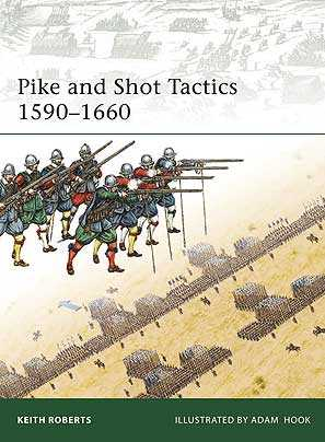 Pike and Shot Tactics: 1590-1660