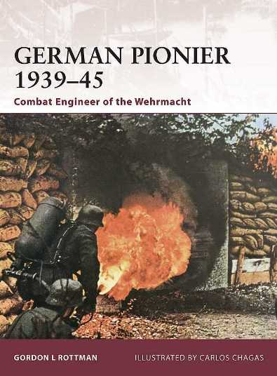 German Pionier 1939-45: Combat Engineer of the Wehrmacht