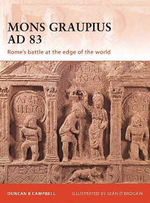 Mons Graupius AD 83: Rome's battle at the edge of the World
