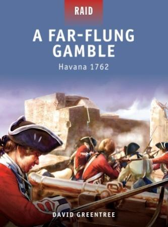 A Far-Flung Gamble - Havana 1762