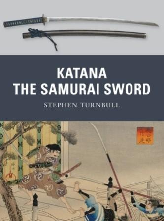 Katana: The Samurai Sword 950-1877