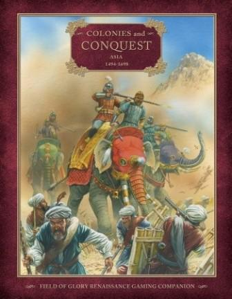 Field of Glory Renaissance Companion 4: Colonies and Conquest - Asia 1494-1698