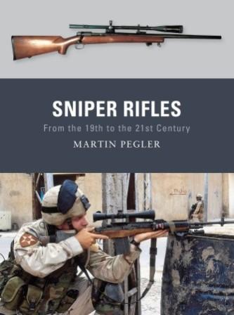 Sniper Rifles: From the 19th to the 21st Century