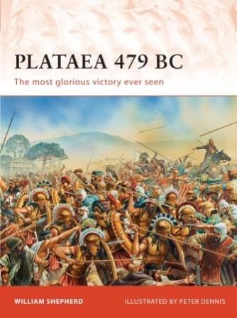 Plataea 479 BC: Greece's greatest Victory