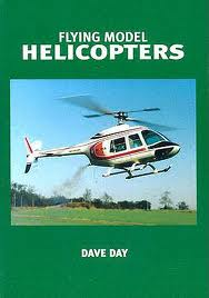Flying Model Helicopters: From Basics to Competition