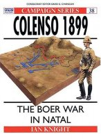 Colenso 1899: The Boer War In Natal