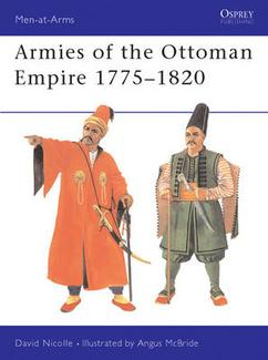 Armies of the Ottoman Empire 1775-1820