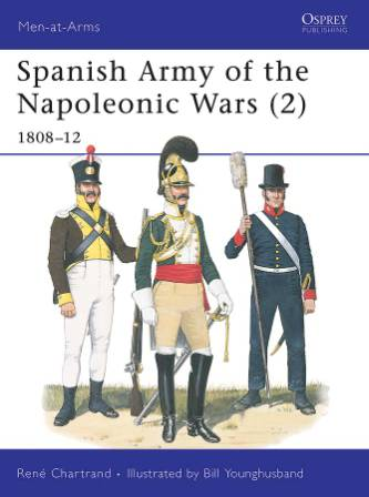 Spanish Army of the Napoleonic Wars (2) : 1808-12