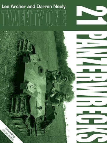 Panzerwrecks 21: German Armour 1944-45
