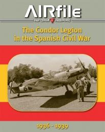 The Condor Legion in the Spanish Civil War 1936-1939