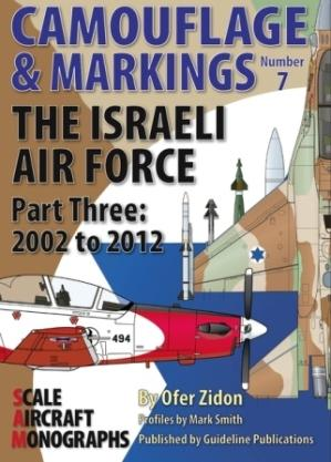 The Israeli Air Force Part Three: 2002 to 2012